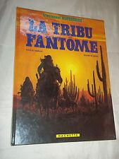 """""""BLUEBERRY -  LA TRIBU FANTOME"""" GIRAUD & CHARLIER (1982) EDITON ORIGINALE"""