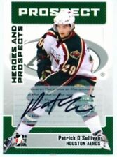 "PATRICK O'SULLIVAN ""AUTOGRAPH CARD"" ITG HEROES & PROSPECTS 06"