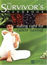 The Survivors Handbook: Eating Right for Cancer S