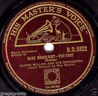 """RARE GLENN MILLER 78 """" BLUE MOONLIGHT / MELANCHOLY LULLABY """" UK HMV BD 5822 E/E-"""