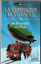 G.J.ARNAUD - compagnie des glaces n°18 - LE DIRIGEABLE SACRILEGE - fleuve noir