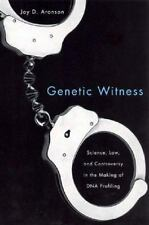 Genetic Witness: Science, Law, and Controversy in the Making of DNA-ExLibrary