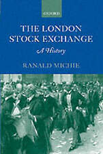 The London Stock Exchange: A History by Michie, Ranald C.