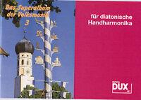 diat. diatonische Handharmonika Noten :  Das Superalbum der Volksmusik 3 GRIFFS