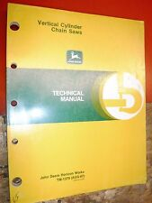 John Deere Model Vertical Cylinder Chain Saw Factory Technical Service Manual
