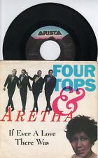 "FOUR TOPS & ARETHA FRANKLIN - If Ever A Love There Was - US 7"" - 1988"