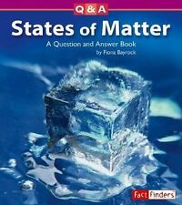 States of Matter: A Question and Answer Book (Questions and Answers: P-ExLibrary