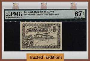 TT PK UNL 1920 PORTUGAL HOSPITAL DE S. JOSE 30 CENTAVOS PMG 67Q NEARLY 100 YRS!