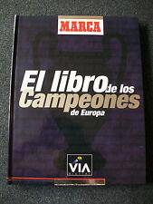 El Libro de los Campeones de Europa. MARCA / The Book of the European Champions