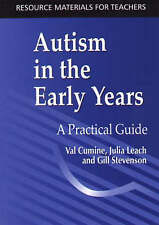 Very Good, Autism in the Early Years: A Practical Guide (Resource Materials for