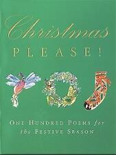 New, Christmas Please!: 100 Poems on the Festive Season, , Book