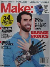 GARAGE BIONICS  FEB. 2015 MAKE:  34 PROJECTS MECH RUNNER  INTEL'S EDISON