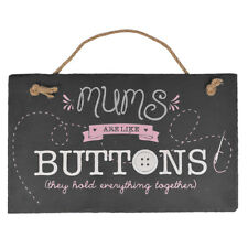 Mum's Are Like Buttons Hanging Slate Plaque Sign Say It With Slate Range