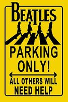 The Beatles Parking Only! Street sign John Paul George Ringo Apple Records