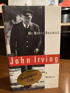 My Movie Business John Irving a Memoir HB/DJ Signed First Edition