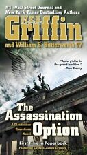 The Assassination Option (A Clandestine Operations Novel) by W.E.B. Griffin, Wil