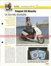 PEUGEOT 125 Vivacity 2010 Scooter Joe Bar Team Fiche Moto #006024