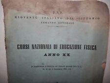 CORSI NAZIONALI DI EDUCAZIONE FISICA ANNO XX Gioventu Italiana del Littorio  di