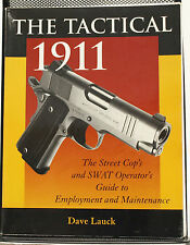 The Tactical 1911 by Dave Lauck -1998