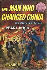 The Man Who Changed China The Story of Sun Yat-sen Landmark HB/DJ Pearl Buck