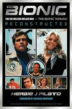 Bionic Book Reconstructed: The Six Million Dollar Man and The Bionic Woman Recon