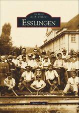 Esslingen Baden Württemberg Stadt Geschichte Bildband Bilder Buch Fotos Book AK
