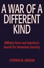 A War of a Different Kind Military Force... STEPHEN M. DUNCAN HD SIGNED