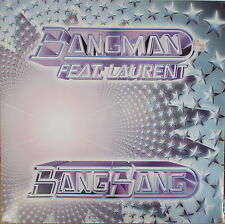 "12"" Bangman Feat. Laurent ‎– Bang Bang,VG+,cleaned,Club Zone 576 077-1 Germany"