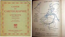cahier de Cartographie L'Europe moins la France 1930-50 cours Supérieur A. Colin