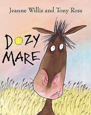Very Good, Dozy Mare, Jeanne Willis, Book