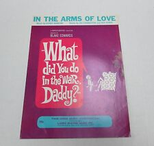 In The Arms Of Love Mancini What Did You Do In The War, Daddy? Sheet Music 1966