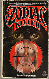 THE ZODIAC KILLER - Jerry Weissman [*signed*], US P/B, '79, 1st.