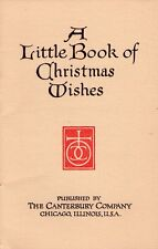 A LITTLE BOOK OF CHRISTMAS WISHES - CHICAGO 1910