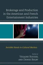 Brokerage and Production in the American and French Entertainment Industries...