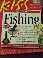 Books  Fishing  K.I.S.S. Guide to Fishing/ by Robert Roth/ soft cover