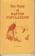 The Study of Raptor Populations by Donald R. Johnson