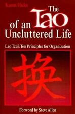 The Tao of an Uncluttered Life: Lao Tzus Ten Principles for Organization
