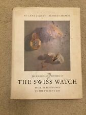 Technique and History of the Swiss Watch First Edition 1953 Illustrated Oversize