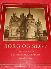 1954 BORG OG SLOT CASTLE AND MANOR BILLEDER AF SIGVART WERNER BOOK DENMARK