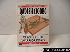 Qadesh 1300 BC: Clash of the Warrior Kings, Campaign Series 22, 1-85532-300-1