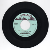 "TONY HESTER I'm Gonna Love You   NORTHERN SOUL 45 (SONIC WAX)  7"" MODERN"