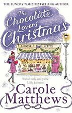The Chocolate Lovers' Christmas (Christmas Fiction), Matthews, Carole, Very Good