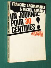 Un journal pour 30 centimes F. ARCHAMBAULT M. AMBAULT