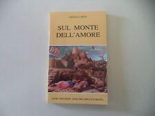 SUL MONTE DELL'AMORE - ADOLFO L'ARCO - ANNI '2000 SUORE CROCIFISSE EUCARESTIA