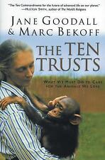 The Ten Trusts: What We Must Do to Care for The Animals We Love-ExLibrary