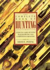 The Complete Book of Hunting
