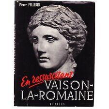 En Ressuscitant VAISON LA ROMAINE dédicac PELLERIN 1962