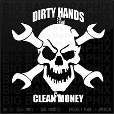 Dirty Hands Clean Money Decal Mechanic Aircraft...