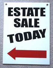 ESTATE SALE TODAY w/ARROW POINTING TO THE LEFT 18x24 Coroplast Sign w/Grommets