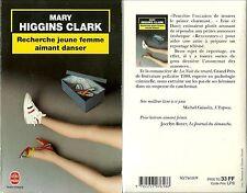 LIVRE - MARY HIGGINS CLARK : RECHERCHE JEUNE FEMME AIMANT DANSER